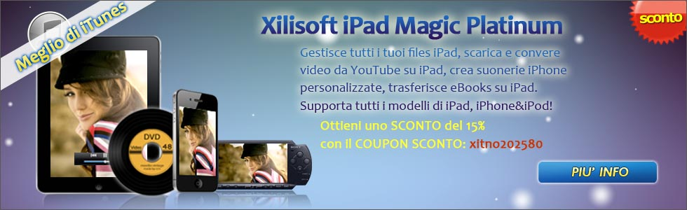 Xilisoft iPad Magic Platinum!
